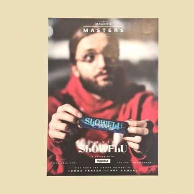 Mascotte SlowFlu Papers By kevin Doos 26x